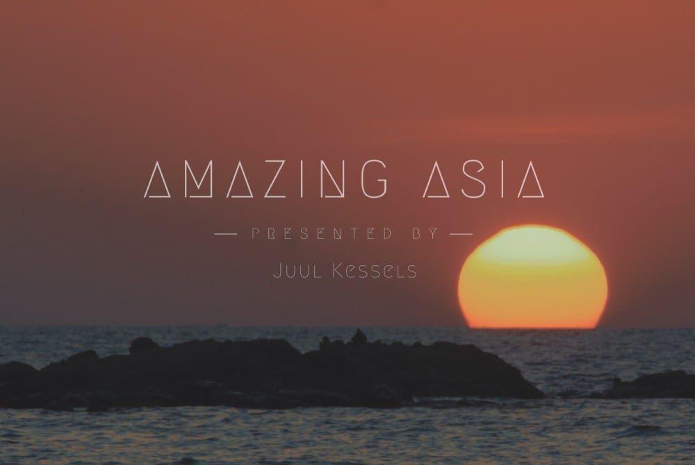 Amazing Asia – Een waanzinnig filmpje van Zuidoost-Azië